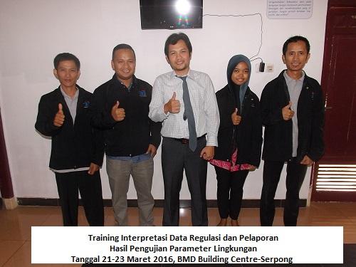 Training Interpretasi Data Regulasi dan Pelaporan Hasil Pengujian Parameter Lingkungan